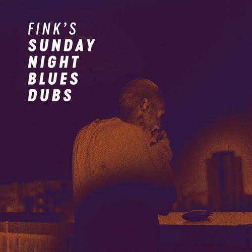 Fink's Sunday Night Blues Dubs by Fink (UK)