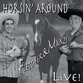 Horsin' Around Live! by Fletcher