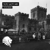 You Got Me by Alan Fitzpatrick