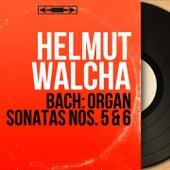 Bach: Organ Sonatas Nos. 5 & 6 (Mono Version) by Helmut Walcha