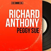 Peggy Sue (Mono Version) by Richard Anthony