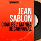 Cigales / Manhã de Carnaval (Mono version) von Jean Sablon