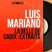 La belle de Cadix : Extraits (Mono Version) von Luis Mariano