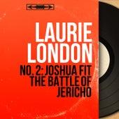 No. 2: Joshua Fit the Battle of Jericho (Mono Version) von Laurie London