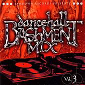 Dancehall Bashment Mix Vol. 3 by Various Artists