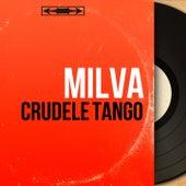 Crudele tango (Mono Version) von Milva