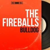 Bulldog (Mono Version) von The Fireballs