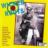 Wicked Roots by Various Artists