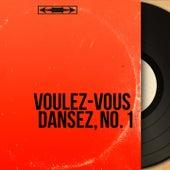 Voulez-vous dansez, No. 1 (Mono version) de Various Artists