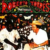 Recuerda a Portabales de Roberto Torres