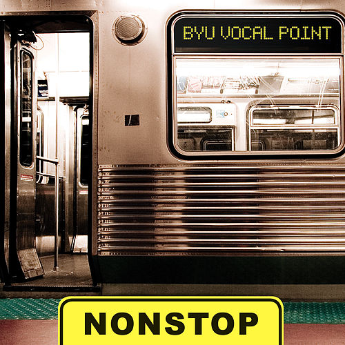 Nonstop by BYU Vocal Point