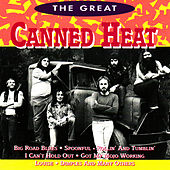 The Great Canned Heat by Canned Heat