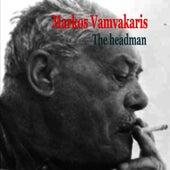 Markos Vamvakaris The Headman by Markos Vamvakaris (Μάρκος Βαμβακάρης)