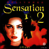Bollywood Sensation 2 by Bollywood Sensation 2