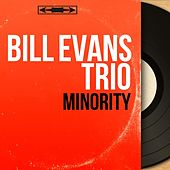 Minority (Mono Version) von Bill Evans Trio