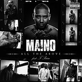 All The Above (feat. T-Pain) de Maino