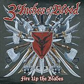 Fire Up The Blades [Special Edition] van 3 Inches Of Blood