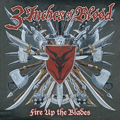 Fire Up The Blades [Special Edition] by 3 Inches Of Blood