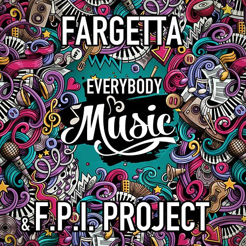 Everybody Music di Fpi Project Fargetta