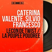 Leçon de twist / La poupée poudrée (Mono Version) by Silvio Francesco