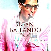 Sigan Bailando by Bonny Cepeda