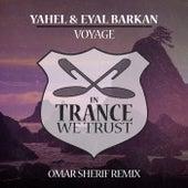 Voyage (Omar Sherif Remix) by Yahel