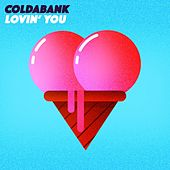 Lovin' U von Coldabank