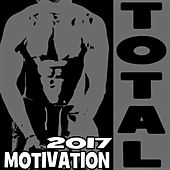 Total Motivation 2017 von Various Artists