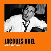 Jacques Brel at His Best Vol. 2 by Jacques Brel