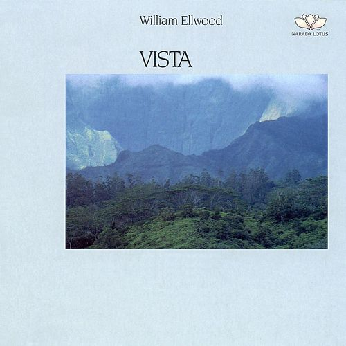 Vista by William Ellwood