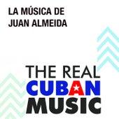La Música de Juan Almeida (Remasterizado) by Various Artists