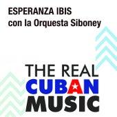 Esperanza Ibis con la Orquesta Siboney (Remasterizado) by Esperanza Ibis