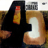 Orquestas Típicas Cubanas (Remasterizado) von Various Artists