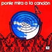 Ponle Mira a la Canción (Remasterizado) de Various Artists