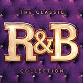 The Classic R&B Collection by Various Artists