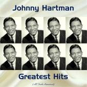 Johnny Hartman Greatest Hits (Remastered 2017) by Johnny Hartman