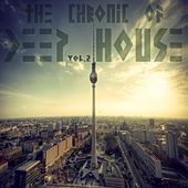 The Chronic Of Deep House Vol.2 by Various Artists