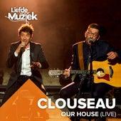 Our House (Uit Liefde Voor Muziek) (Live) de Clouseau