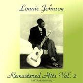 Remastered Hits, Vol. 2 (All Tracks Remastered) di Lonnie Johnson
