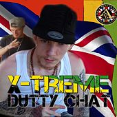 Dutty Chat (Alkaline Diss) by Xtreme