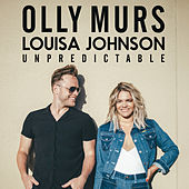Unpredictable (feat. Louisa Johnson) by Olly Murs