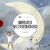 Traumland von Anneliese Rothenberger