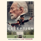 The Exception (Original Motion Picture Soundtrack) by Ilan Eshkeri