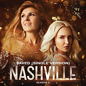Saved (Single Version) by Nashville Cast