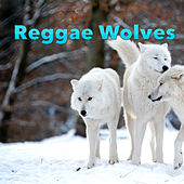 Reggae Wolves by Various Artists