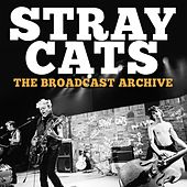 The Broadcast Archive (Live) von Stray Cats