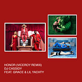 Honor (Viceroy Remix) by DJ Cassidy