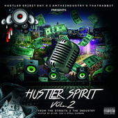 Hustler Spirit, Vol. 2: From the Streets 2 the Industry by Various Artists