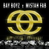 Everything / Everywear by Mistah F.A.B.