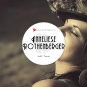 Holde Frauen von Anneliese Rothenberger